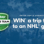 Sobeys Home Team Contest – You could WIN* a trip for 4 to an NHL® game worth more than $16,000, plus weekly secondary prize packs!