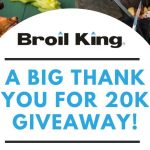 Broil King – Big Thank you for 20k Giveaway