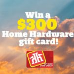 Win A $300 Home Hardware Gift Card with Cottage Life!