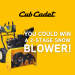 Win a Cub Cadet 2-Stage Snow Blower!