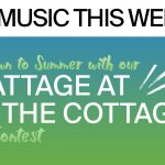 Music This Week – Wattage at the Cottage Contest