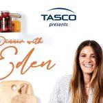 Tasco – Dinner with Eden Contest